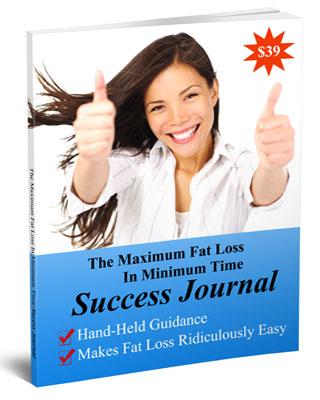 The Maximum Fat Loss In Minimum Time Success Journal